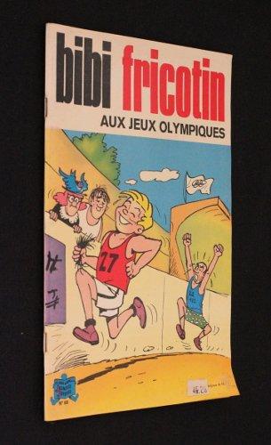 Bibi Fricotin aux Jeux Olympiques
