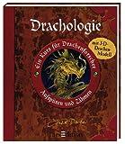 Drachologie. Ein Kurs für Drachenforscher - Aufspüren und Zähmen. Mit 3-D-Drachenmodell - Ernest Drake