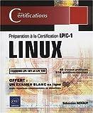 LINUX - Préparation à la certification LPIC-1 (examens LPI 101 et LPI 102)