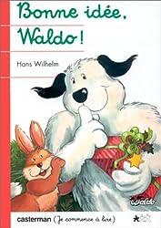 Waldo : Bonne idée, Waldo !