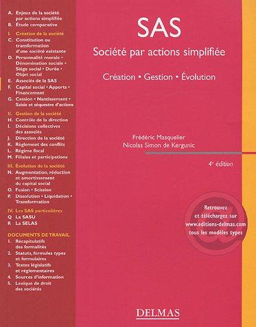 Société par action simplifiée (SAS) 2005 : Création Gestion Evolution par Masquelier