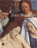 Jean Fouquet - Peintre et enlumineur du XVe siècle - Editions de la Bibliothèque nationale de France - 15/04/2003
