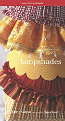 Lampshades: American Edition (Home living workbooks)
