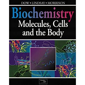 Biochemistry: Molecules, Cells and the Body (Paperback)