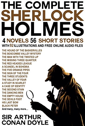 The Complete Sherlock Holmes 4 Novels 56 Short Stories With 92 ...
