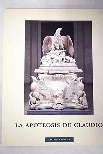 La apoteosis de Claudio: un monumento funerario de la época de Augusto y su fortuna moderna