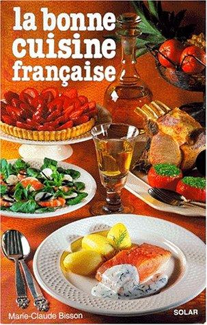 Bonne Cuisine Française -Luxe-