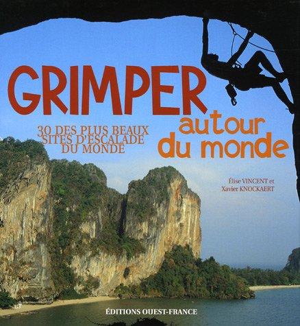 grimper-autour-du-monde-30-des-plus-beaux-sites-d-39-escalade-du-monde
