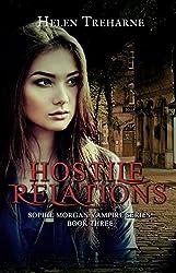 Hostile Relations (The Sophie Morgan Vampire Series Book 3)