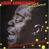 Satchmo : What a wonderful world / Trompette Louis Armstrong | Armstrong, Louis (1901-1971)