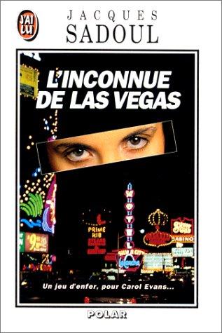 L'Inconnue de Las Vegas par Jacques Sadoul