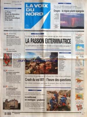 VOIX DU NORD (LA) [No 16528] du 07/08/1997 - LE TIREUR FOU DE SAINT-DIDIER - CRASH DU VOL 801 - L'HEURE DES QUESTIONS - TOURISME - LE MAITRE-MOT EN MONTAGNE - PRUDENCE - MICROSOFT ENTRE DANS LE CAPITAL D'APPLE - LES SPORTS - ATHLETISME - LES ENNUIS S'ACCUMULENT POUR KOHL par Collectif