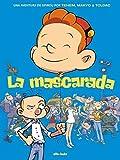 La mascarada: Una aventura de Spirou por Tehem, Makyo y Toldac