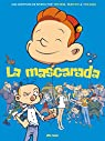 La mascarada: Una aventura de Spirou por Tehem, Makyo y Toldac par Makyo