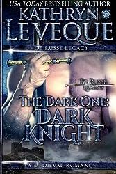 The Dark One: Dark Knight by Kathryn Le Veque (2013-03-01)