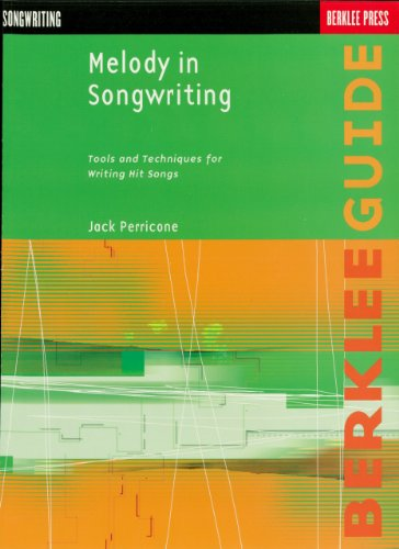 Melody in Songwriting: Tools and Techniques for Writing Hit Songs (Berklee Guide) (English Edition) (Theater-tools)