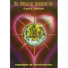 e7d498be21 El Héroe Interior  Arquetipos de transformación