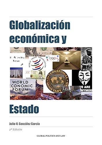 Globalización económica y Estado por Julio V. González García