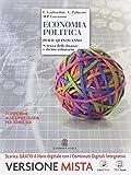 Economia politica. Scienza delle finanze e diritto tributario. Per la 5ª classe delle Scuole superiori. Con e-book. Con espansione online