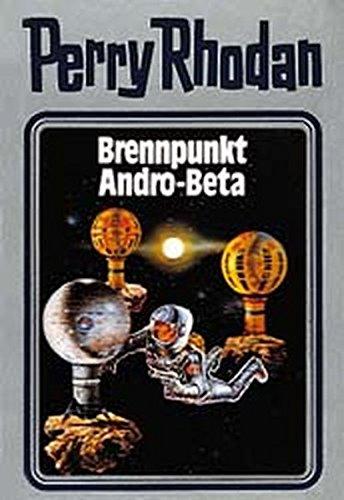 Perry Rhodan 25. Brennpunkt Andro-Beta (Perry Rhodan Silberband) (Kindle-kaste)