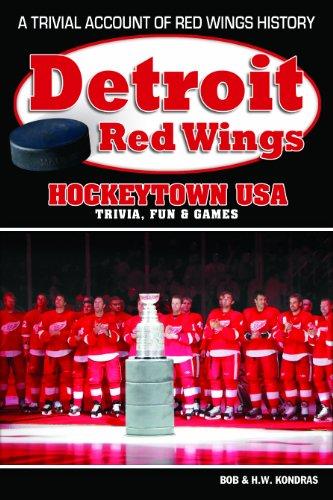 Detroit Red Wings: Hockeytown USA Trivia, Fun & Games por H. K. Kondras