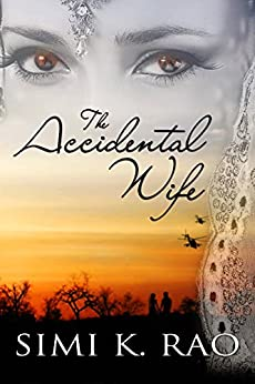 The Accidental Wife by [Rao, Simi K.]