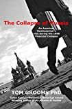 The Collapse of Russia: An American Businessman's Visit During the 1998 Financial Collapse (English Edition)