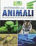 Enciclopedia illustrata degli animali. Ediz. illustrata