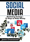 Do You Want To Dominate Social Media? Take your business to new heights with up-to-date social media marketingWhen you download Social Media Marketing Strategy: 35 Ways to Make Money your followers and social media will start to grow rapidly! Every b...