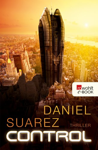 Buchseite und Rezensionen zu 'Control' von Daniel Suarez