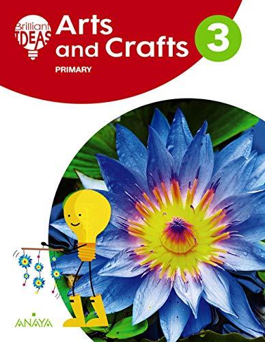 Arts and Crafts 3. Pupil's Book (BRILLIANT IDEAS)