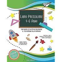 Libro Prescolare 4-6 Anni: Tantissime Attività per Preparare il tuo Bambino alla Primaria ,Traccia le Linee ,Impara…