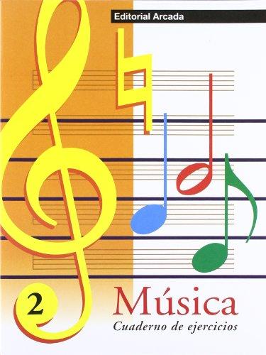 Música. Cuaderno De Ejercicios 2 (Musica)