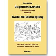 Die göttliche Komödie / Die göttliche Komödie, Zweiter Teil: Läuterungsberg