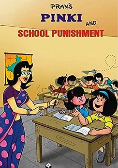 PINKI AND SCHOOL PUNISHMENT by [SHARMA, PRAN KUMAR]