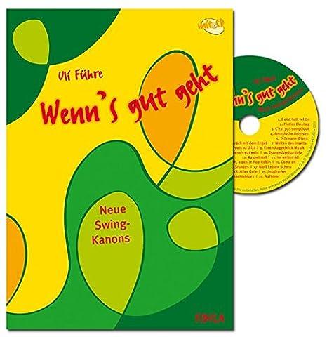 Wenn's gut geht: Neue Swing-Kanons (Buch incl. CD)
