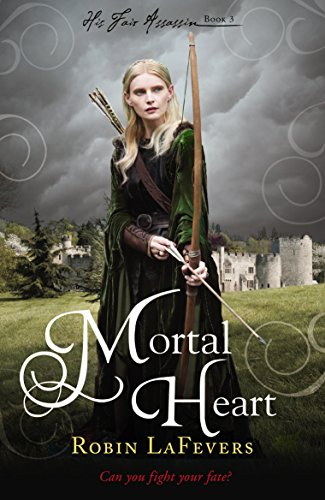Mortal Heart (His Fair Assassin Book 3)