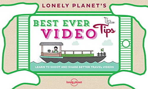 Lonely Planet's Best Ever Video Tips (Lonely Planet Best Ever)