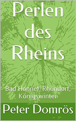 Perlen des Rheins: Bad Honnef, Rhöndorf, Königswinter (Perlen-bad)