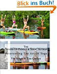 """The """"Stand Up Paddle & Yoga"""" Sutras:..."""