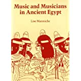Music and Musicians in Ancient Egypt