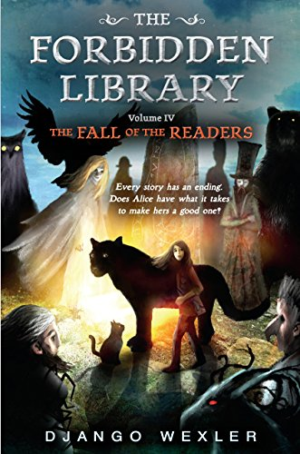The Fall of the Readers: The Forbidden Library: Volume 4 Wexler Ebook Reader