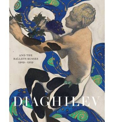 [(Diaghilev and the Golden Age of the Ballets Russes 1909 - 1929)] [Author: Jane Pritchard] published on (June, 2015)