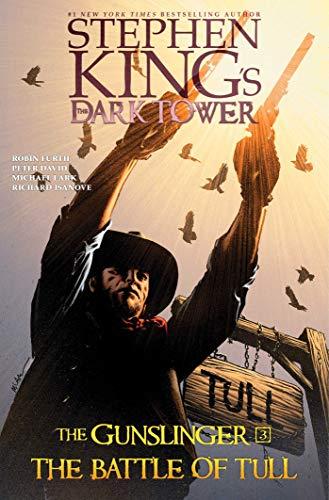 The Battle of Tull (Stephen King's The Dark Tower: The Gunslinger, Band 3) (Dark Tower Comics)