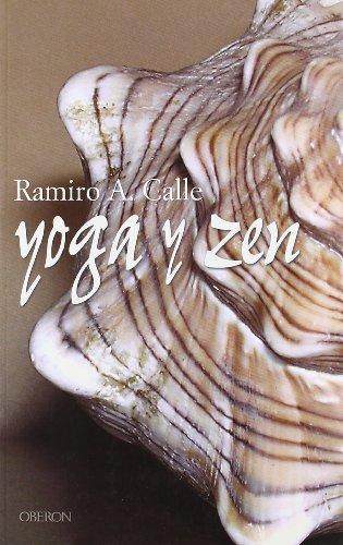 Yoga Y Zen: Dos Vías Hacia La Calma Mental Y La Armonía Emocional