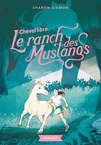 Le ranch des Mustangs - Cheval libre