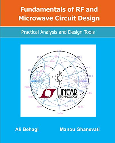 Fundamentals of RF and Microwave Circuit Design: Practical Analysis and Design Tools por Ali Behagi