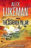 The Seventh Pillar (The Project) by Alex Lukeman
