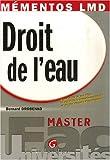 Telecharger Livres Droit de l eau A jour de la loi sur l Eau et les Milieux Aquatiques EMA et de ses decrets d application (PDF,EPUB,MOBI) gratuits en Francaise