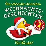 Die schönsten deutschen Weihnachts-Geschichten für Kinder (feat. Martin Pfeiffer) [Weihnachts-Märchen, Gedichte und Geschichten, plus 2 Bonus-Weihnachts-Lieder!]